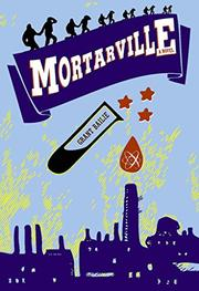 MORTARVILLE by Grant Bailie