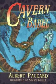 CAVERN OF BABEL by Albert; Illus. by Shawn Boyles Packard