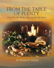 FROM THE TABLE OF PLENTY by Marion O. Celenza