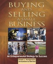 BUYING AND SELLING A SMALL BUSINESS by Ernest J. Honigmann