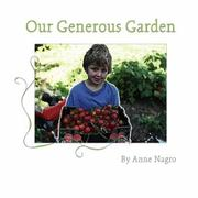 OUR GENEROUS GARDEN by Anne Nagro