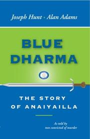 BLUE DHARMA by Joseph and Alan Adams Hunt