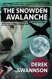 THE SNOWDEN AVALANCHE by Derek Swannson