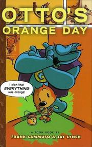 OTTO'S ORANGE DAY by Jay Lynch