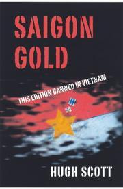 SAIGON GOLD by Hugh Scott