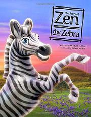 THE STORY OF ZEN THE ZEBRA by Willam Tellem