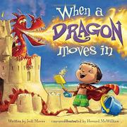 WHEN A DRAGON MOVES IN by Jodi Moore