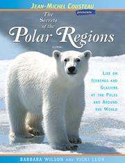 THE SECRETS OF THE POLAR REGIONS by Barbara Wilson