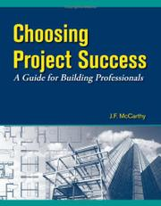 CHOOSING PROJECT SUCCESS by J.F. McCarthy