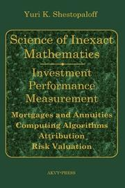 SCIENCE OF INEXACT MATHEMATICS by Yuri K. Shestopaloff