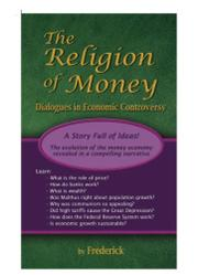 THE RELIGION OF MONEY: by aka Ralph Frederick Hake Frederick