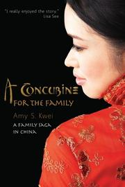 A CONCUBINE FOR THE FAMILY by Amy S. Kwei