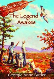 THE LEGEND AWAKES by Georgia Anne Butler