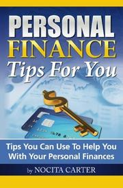 PERSONAL FINANCE TIPS FOR YOU by Nocita Carter