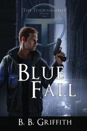 BLUE FALL by B.B. Griffith