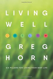 Living Well by Greg Horn