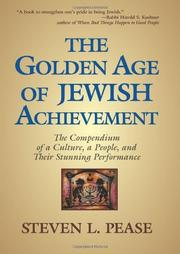 THE GOLDEN AGE OF JEWISH ACHIEVEMENT by Steven Pease