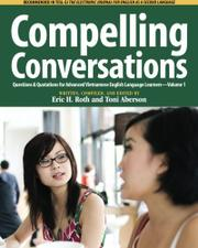 COMPELLING CONVERSATIONS by Eric H.  Roth