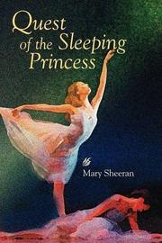 QUEST OF THE SLEEPING PRINCESS by Mary Sheeran