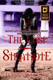 THE LAST STRATIOTE by LeAnn Neal Reilly