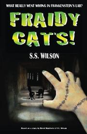 FRAIDY CATS by S.S. Wilson