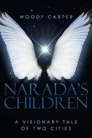 Narada's Children by Woody Carter
