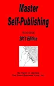 MASTER SELF-PUBLISHING 2011 EDITION by Owen O. Daniels