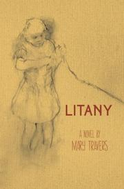 LITANY by Mary Travers