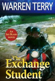 THE EXCHANGE STUDENT by Warren Terry