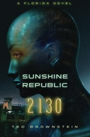 SUNSHINE REPUBLIC by Ted Brownstein