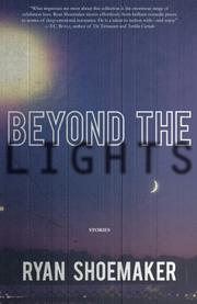 BEYOND THE LIGHTS by Ryan  Shoemaker