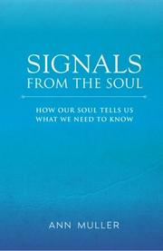 SIGNALS FROM THE SOUL by Ann Muller