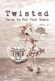 Twisted by Nora Thompson