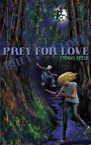 PREY FOR LOVE by Thomas Keech
