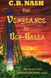 THE VENGEANCE OF BEN-BALLA by C.B. Nash