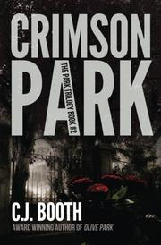 Crimson Park by C.J. Booth