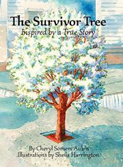 THE SURVIVOR TREE by Cheryl Somers Aubin