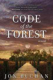 CODE OF THE FOREST by Jon Buchan