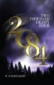 TWO-THOUSAND EIGHTY-FOUR by W. Schoellkopf