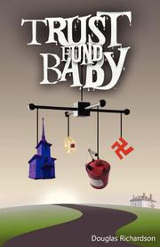 Trust Fund Baby by Douglas Richardson