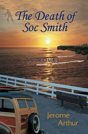 THE DEATH OF SOC SMITH by Jerome Arthur