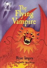 THE FLYING VAMPIRE by Rose Impey