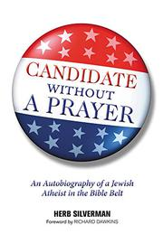 CANDIDATE WITHOUT A PRAYER by Herb Silverman