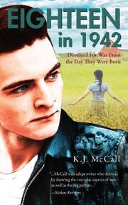 EIGHTEEN IN 1942 by K.J.  McCall