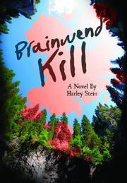 BRAINWEND KILL by Harley  Stein