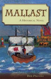 MALLAST by Bob Prevost