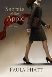 SECRETS OF THE APPLE by Paula Hiatt