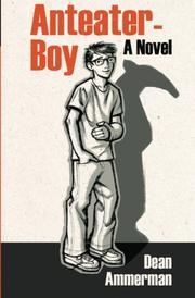 ANTEATER-BOY by Dean Ammerman