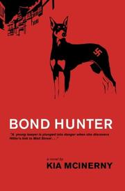 Bond Hunter by Kia McInerny