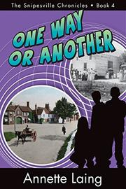 ONE WAY OR ANOTHER by Annette Laing